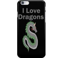 I Love Dragons - Dragon Design - (Designs4You) - Chinese Dragon iPhone Case/Skin