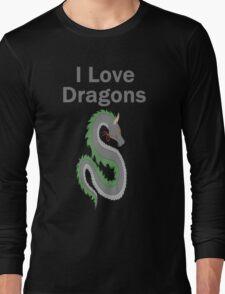 I Love Dragons - Dragon Design - (Designs4You) - Chinese Dragon Long Sleeve T-Shirt