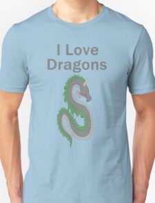 I Love Dragons - Dragon Design - (Designs4You) - Chinese Dragon Unisex T-Shirt