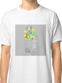 Freedom is riding a bicycle Classic T-Shirt