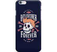Deliverer Forever iPhone Case/Skin