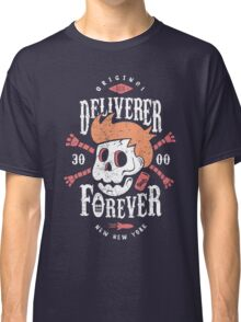 Deliverer Forever Classic T-Shirt