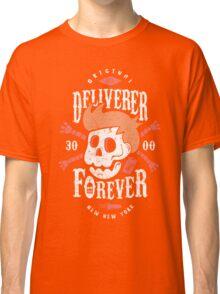 Deliverer Forever Classic T-Shirt
