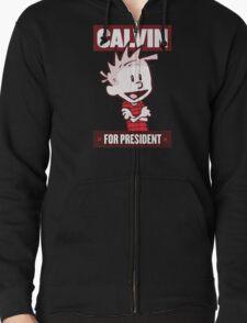 Calvin For President Zipped Hoodie