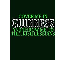 Funny Irish beer and lesbians Photographic Print