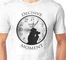 DECISIVE MOMENT Unisex T-Shirt