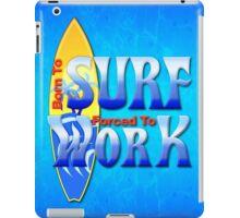 Born To Surf iPad Case/Skin