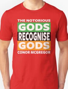 Conor Mcgregor, Gods Recognise Gods T-Shirt