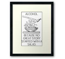 ALCOHOL vs SALAD Framed Print