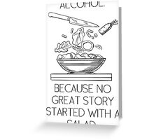 ALCOHOL vs SALAD Greeting Card