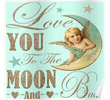 Angel moon typography love you to the moon and back Poster