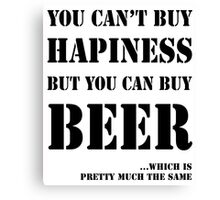 BEER IS HAPINESS Canvas Print