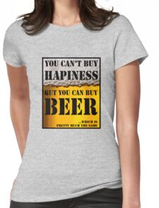 BEER IS HAPINESS (beer version) Womens Fitted T-Shirt
