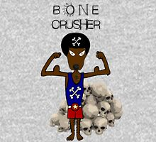 Bone Crusher Unisex T-Shirt