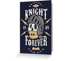 Knight Forever Greeting Card