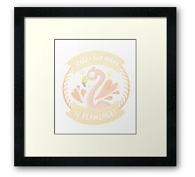 Single and Ready to Flamingle! Framed Print