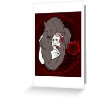 Beauty of the beast Greeting Card