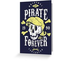 Pirate Forever Greeting Card