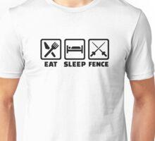 Eat sleep fence Unisex T-Shirt