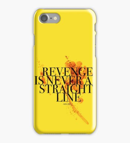 Revenge is never a straight line iPhone Case/Skin
