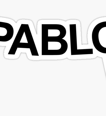 Pablo - Yeezus parody (Kanye West) Sticker