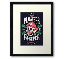 Plumber Forever Framed Print