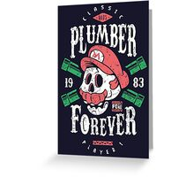 Plumber Forever Greeting Card