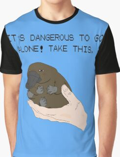 It's dangerous to go alone! Take this baby platypus! Graphic T-Shirt