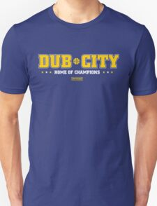 Dub City Home of Champions Unisex T-Shirt