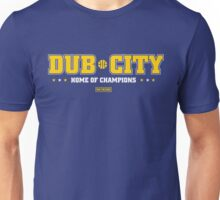 Dub City Home of Champions Unisex T-Shirt