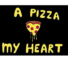 A pizza my heart Photographic Print