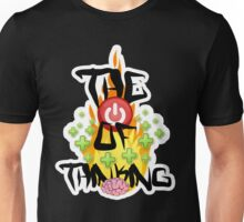 the power of positive thinking  Unisex T-Shirt