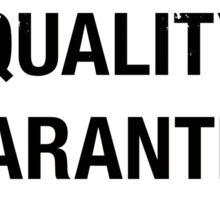 Quality Guaranteed Sticker