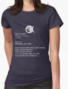 OKAYI GOTIT Definition 2 Womens Fitted T-Shirt