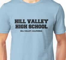 Hill Valley High School Unisex T-Shirt