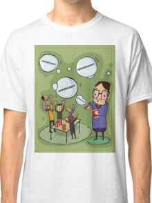 Managers create opportunities Classic T-Shirt