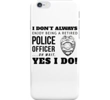 Protect & Serve! (Black Text) iPhone Case/Skin