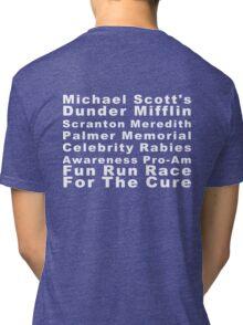 Michael Scott's Dunder Mifflin Scranton Meredith Palmer Memorial Celebrity Rabies Awareness Pro-Am Fun Run Race For The Cure Tri-blend T-Shirt