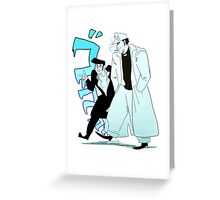 The Boys are Back Greeting Card