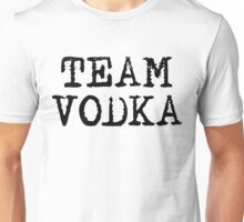 Team Vodka Unisex T-Shirt