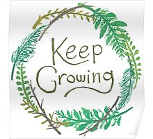 Keep Growing Poster