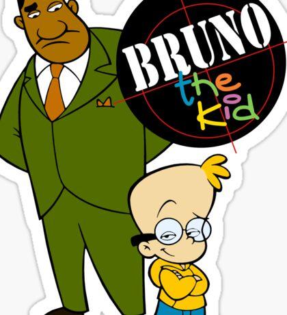 Bruno the Kid  Sticker