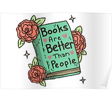 Books Are Better Than People Poster