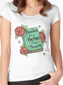 Books Are Better Than People Women's Fitted Scoop T-Shirt