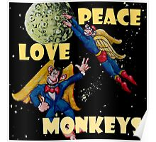 Peace, Love and Monkeys Poster