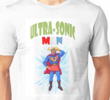Ultrasonic Man Unisex T-Shirt