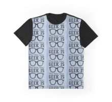 Geek is The New Sexy Glasses Graphic T-Shirt