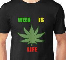 Weed Is Life - Marijuana - Mary Jane - (Designs4You) - Stoner Unisex T-Shirt