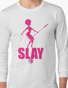 OKAYI GOTIT SLAY Pank Long Sleeve T-Shirt