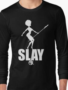 OKAYI GOTIT SLAY White Long Sleeve T-Shirt